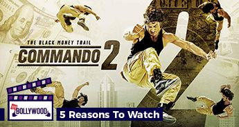 5 Reasons to watch Commando 2