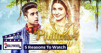 5 Reasons to watch Phillauri