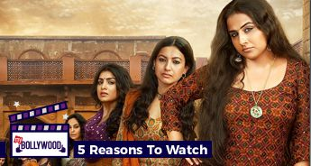 5 Reasons To Watch Begum Jaan