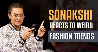 Sonakshi Sinha reacts to weird fashion trends | Welcome To New York