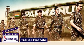 Parmanu: The Story of Pokhran | Trailer Decode