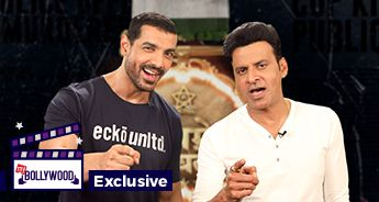 One on One with John Abraham and Manoj Bajpayee
